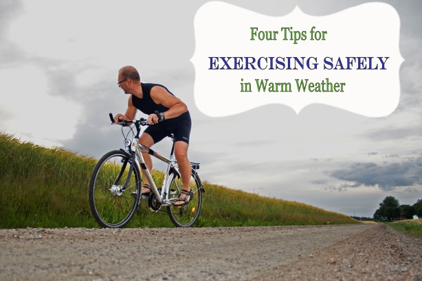 four tips exercising safely summer