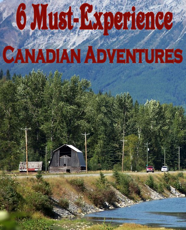 six canadian adventures