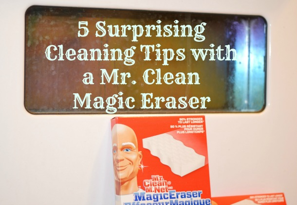 mr clean magic eraser cleaning tips