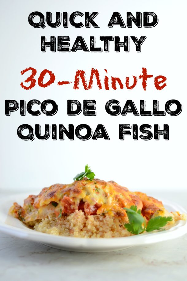 easy healthy pico de gallo fish with quinoa