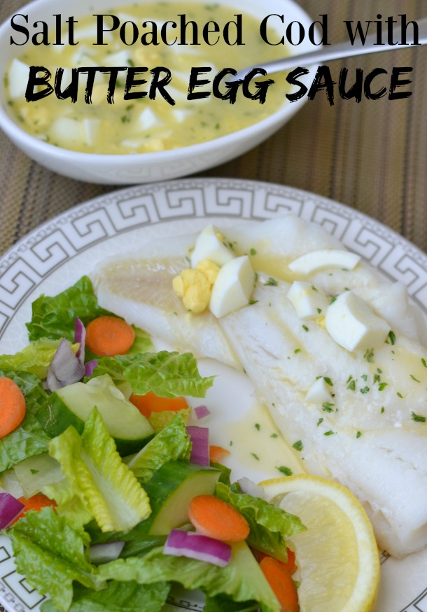 Salt Poached Cod with Butter Egg Sauce